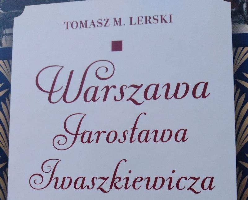 Warszawa Iwaszkiewicza - fragment okładki