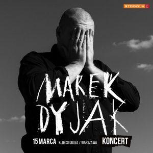 Marek Dyjak - plakat