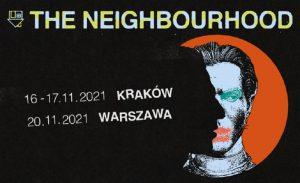 The Neighbourhood - plakat/ materiał Organizatora