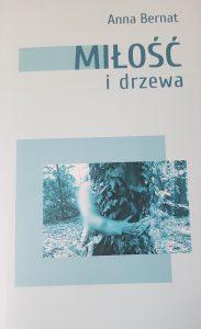 Miłość i drzewa - okładka/ fot. Roman Soroczyński