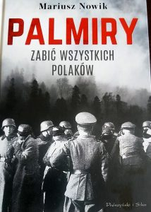 Palmiry... - okładka/ fot. Roman Soroczyński