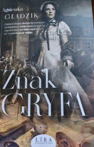 Znak Gryfa - okładka/ fot. Roman Soroczyński