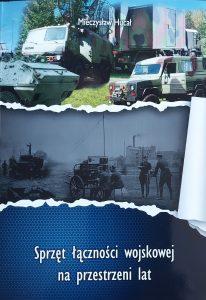 Sprzęt łączności wojskowej... - I wydanie/ fot. Roman Soroczyński