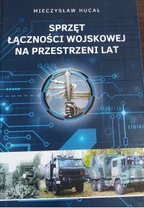 Sprzęt łączności wojskowej... - okładka/ fot. Roman Soroczyński