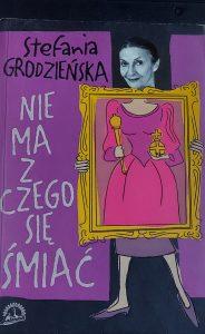 Okładka książki Stefanii Grodzieńskiej - fot. Roman Soroczyński